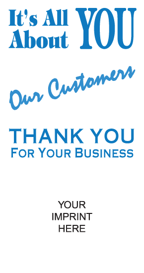 It's All About You Our Customers