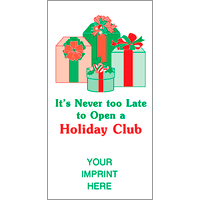 It's Never Too Late / Holiday Club